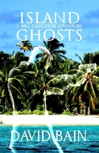 Island Ghosts: A Will Castleton Adventure by…