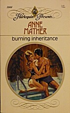 Burning Inheritance by Anne Mather