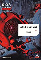 Slan by Alfred Elton Van Vogt