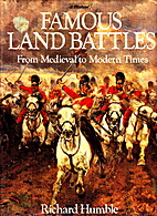 Famous Land Battles, from Agincourt to the…