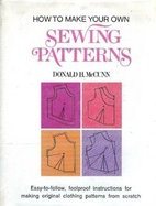 How to make your own sewing patterns by…
