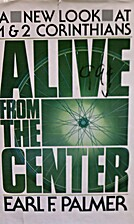 Alive from the Center by Earl Palmer