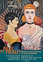 Die Neue Frau?: Malerinnen und Grafikerinnen…