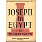 Joseph in Egypt by Thomas Mann