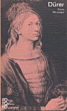 Albrecht Dürer. Mit Selbstzeugnissen…