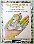 Folk Toys Around the World and How to Make…