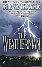 The Weatherman: A Novel First edition by…