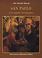 Paolo : vita, opera e messaggio by Alfio…