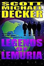 Legends of Lemuria by Scott Michael Decker