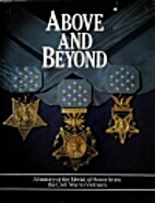 Above and Beyond: A History of the Medal of…