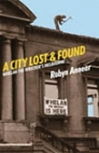 A City Lost and Found: Whelan the…