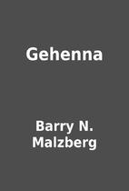 Gehenna by Barry N. Malzberg