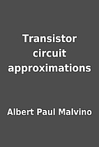 Transistor circuit approximations by Albert…