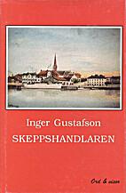 Skeppshandlaren by Inger Gustafson