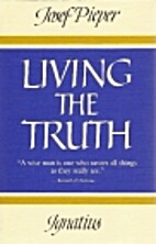 Living the Truth by Josef Pieper