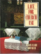 Lace for Church Use by Marie-Clare Downham