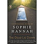The Dead Lie Down by Sophie Hannah