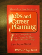 The College Board Guide to Jobs and Career…