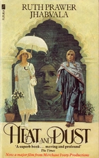 Heat and Dust by Ruth Prawer Jhabvala