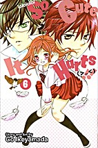 So Cute It Hurts!!, Vol. 6 by Go Ikeyamada