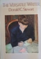 Versatile Writer by Donald C. Stewart