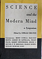 Science and the modern mind; a symposium by…