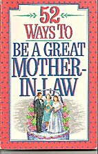52 Ways to Be a Great Mother-In-Law by…