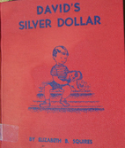 David's Silver Dollar by Elizabeth Briggs…