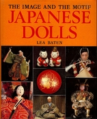 Japanese Dolls: The Image and the Motif by…