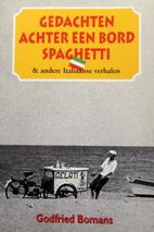 Gedachten achter een bord spaghetti & andere…
