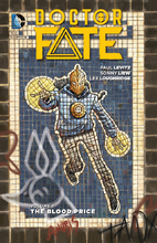 Doctor Fate Vol. 1: The Blood Price by Paul…