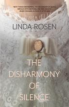 The Disharmony of Silence by Linda Rosen