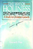 The way of holiness: A study in Christian…