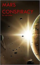 Mars Conspiracy by Josh Miller