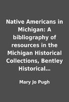 Native Americans in Michigan: A bibliography…