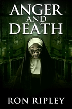 Anger and Death: Supernatural Horror with…