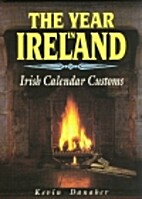The Year in Ireland by Kevin Danaher