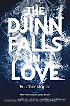 The Djinn Falls in Love and Other Stories by…