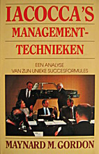 The Iacocca Management Technique by Maynard…