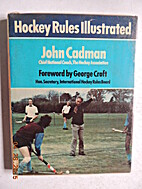 Hockey Rules Illustrated by John Cadman