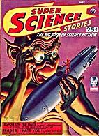 Super Science Stories, Vol 4, No 4, May 1943…