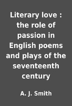 Literary love : the role of passion in…
