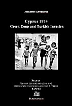 Cyprus 1974: Greek Coup and Turkish Invasion…