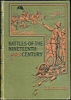 Battles of the Nineteenth Century by…