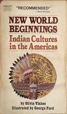 New World beginnings: Indian cultures in the…