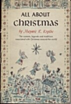 All About Christmas by Maymie R Krythe