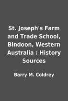 St. Joseph's Farm and Trade School, Bindoon,…