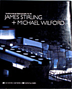 James Stirling Michael Wilford…