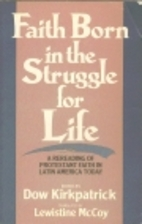 Faith born in the struggle for life: A…
