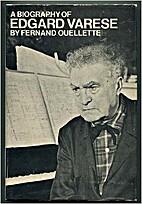 Edgard Varèse by Fernand Ouellette